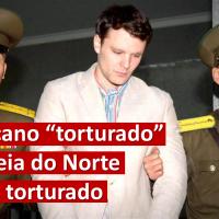 """Americano """"torturado"""" na Coréia do Norte não foi torturado"""