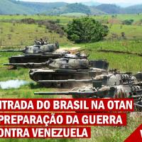 BRASIL SE PREPARA PARA GUERRA NA VENEZUELA