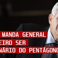 Heleno manda general brasileiro ser funcionário do Pentágono (EUA).