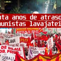 Os trinta anos de atraso dos comunistas lavajateiros