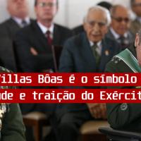 General Villas Boas: O símbolo da decrepitude e traição do Exército