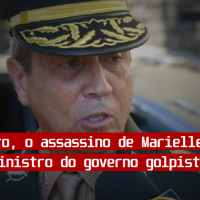 General Braga Netto, o assassino de Marielle, vira Ministro