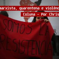 Feminismo marxista, quarentena e violência de gênero no Rio de Janeiro - Coluna