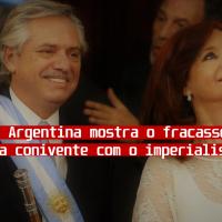 Derrota na Argentina mostra o fracasso da política conivente com o imperialismo